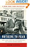 Nothing to Fear: FDR's Inner Circle a...