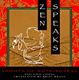 Zen Speaks: Shouts of Nothingness