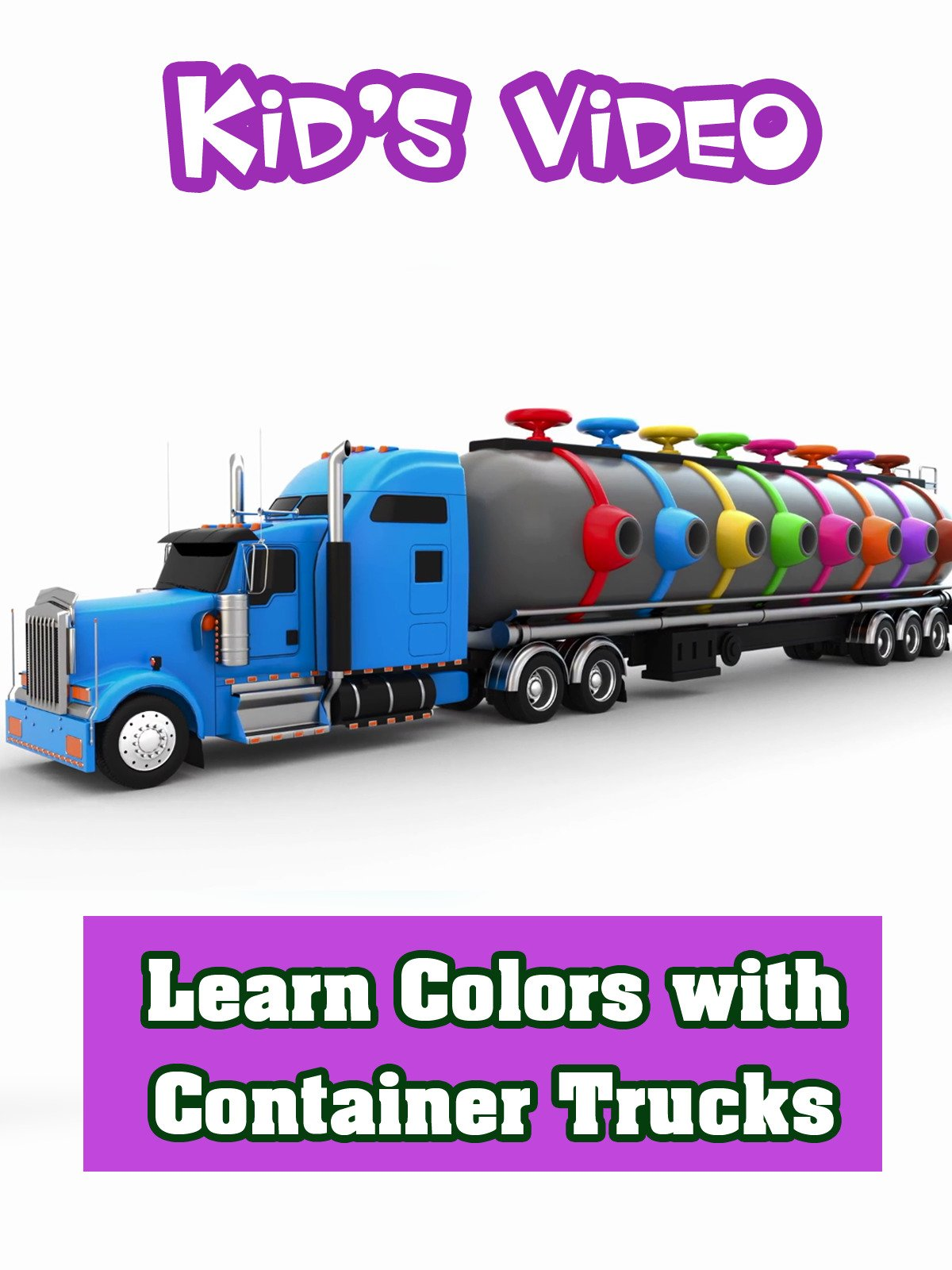 Learn Colors with Container Trucks