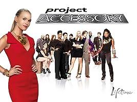 Project Accessory Season 1