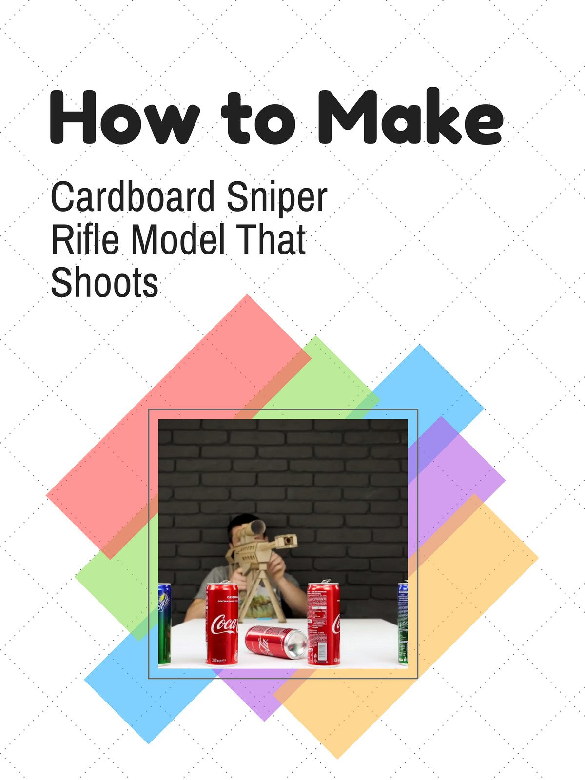 How to Make Cardboard Sniper Rifle Model That Shoots