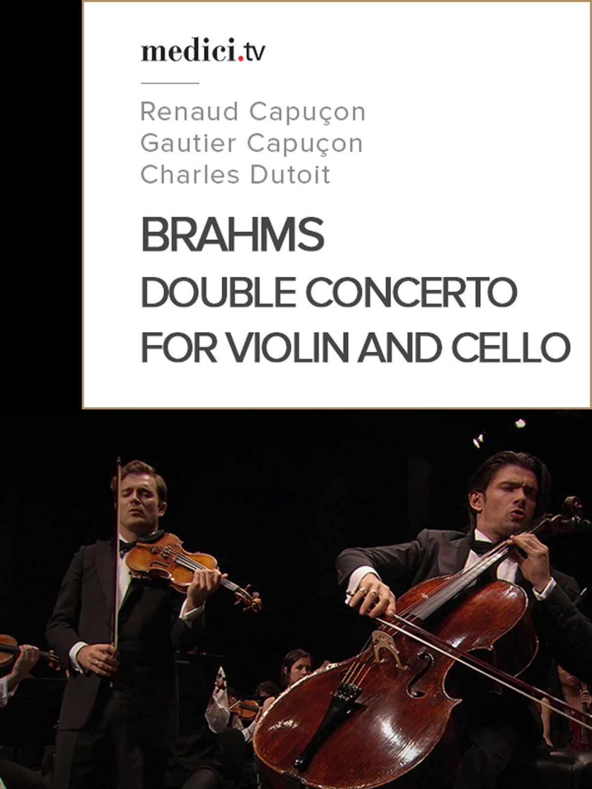 Brahms, Double Concerto for Violin and Cello in A minor