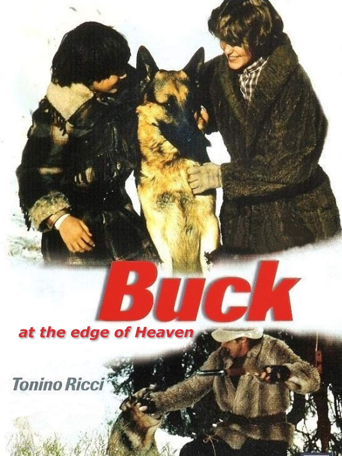 Buck at the Edge of Heaven
