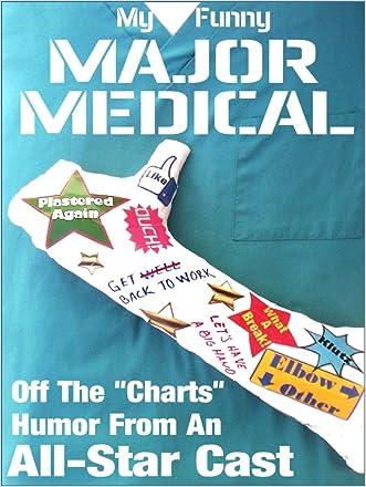 My Funny Major Medical written by El Kartun