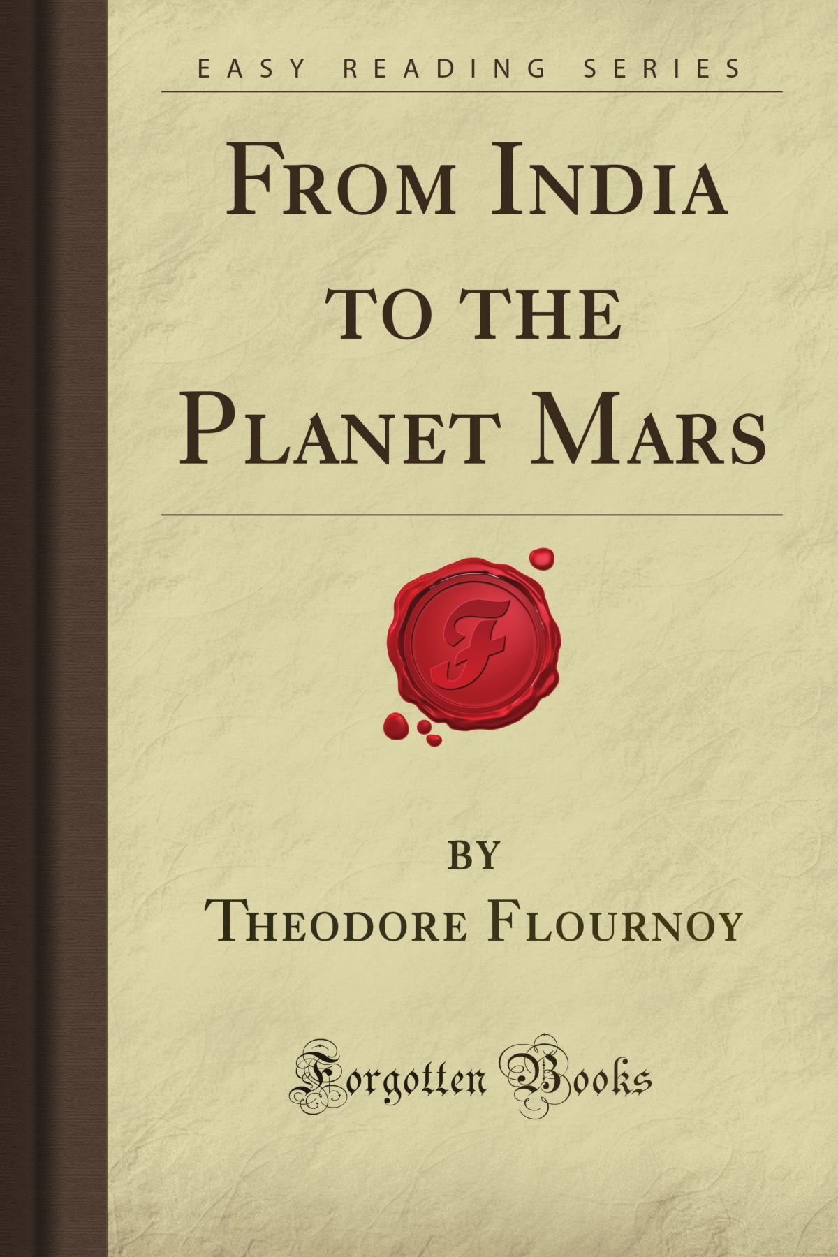 Buy From India To The Planet Mars Forgotten Books Book Online At On Buy  Planet Mars