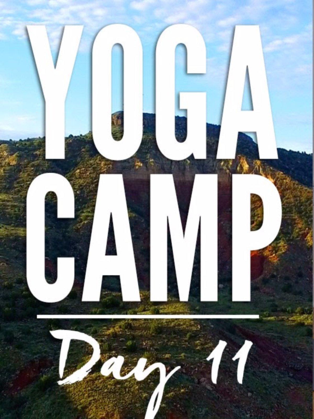Yoga Camp Day 11