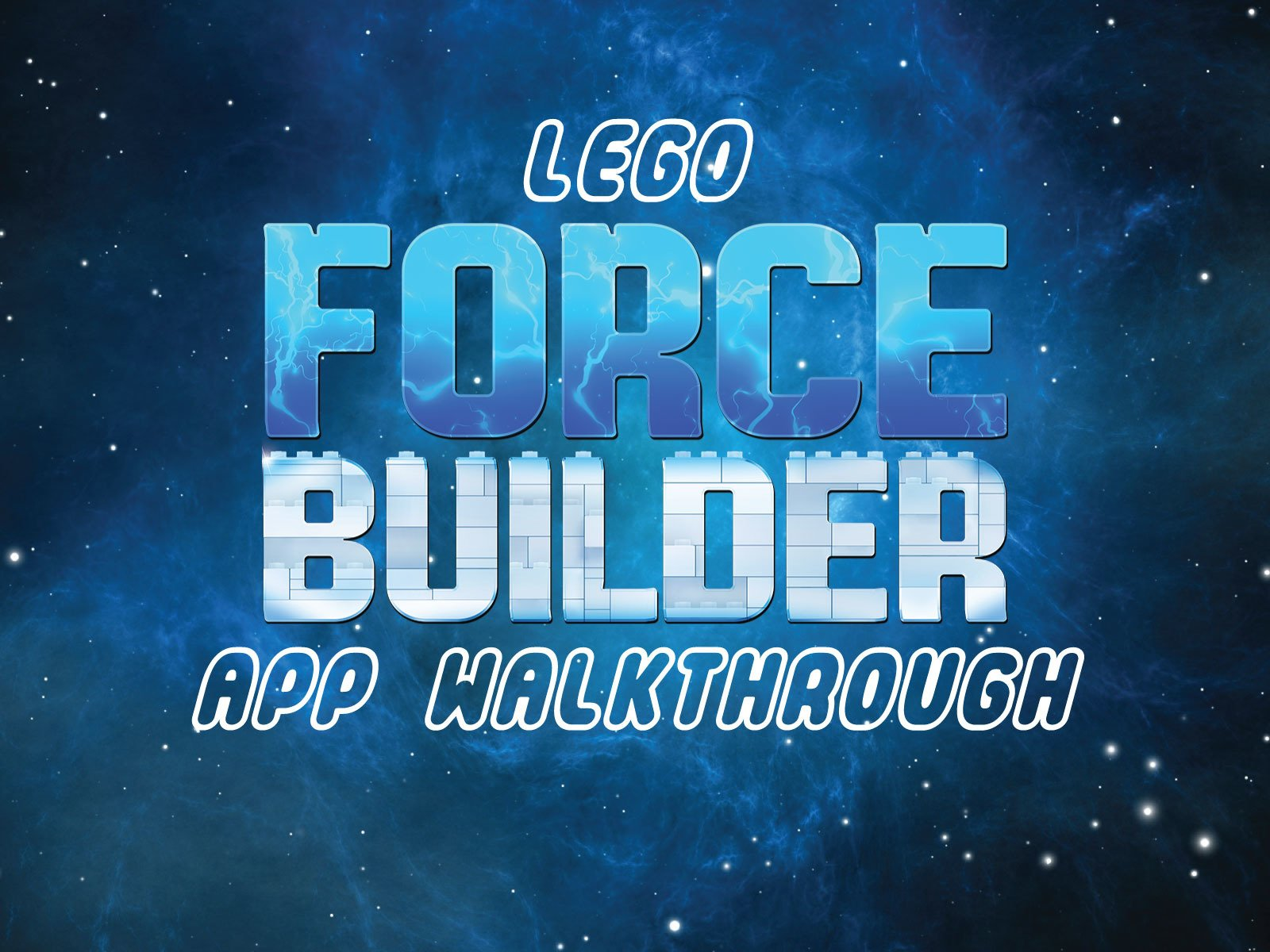 Clip: Lego Force Builder App Walkthrough - Season 1