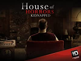 House of Horrors Kidnapped Season 2
