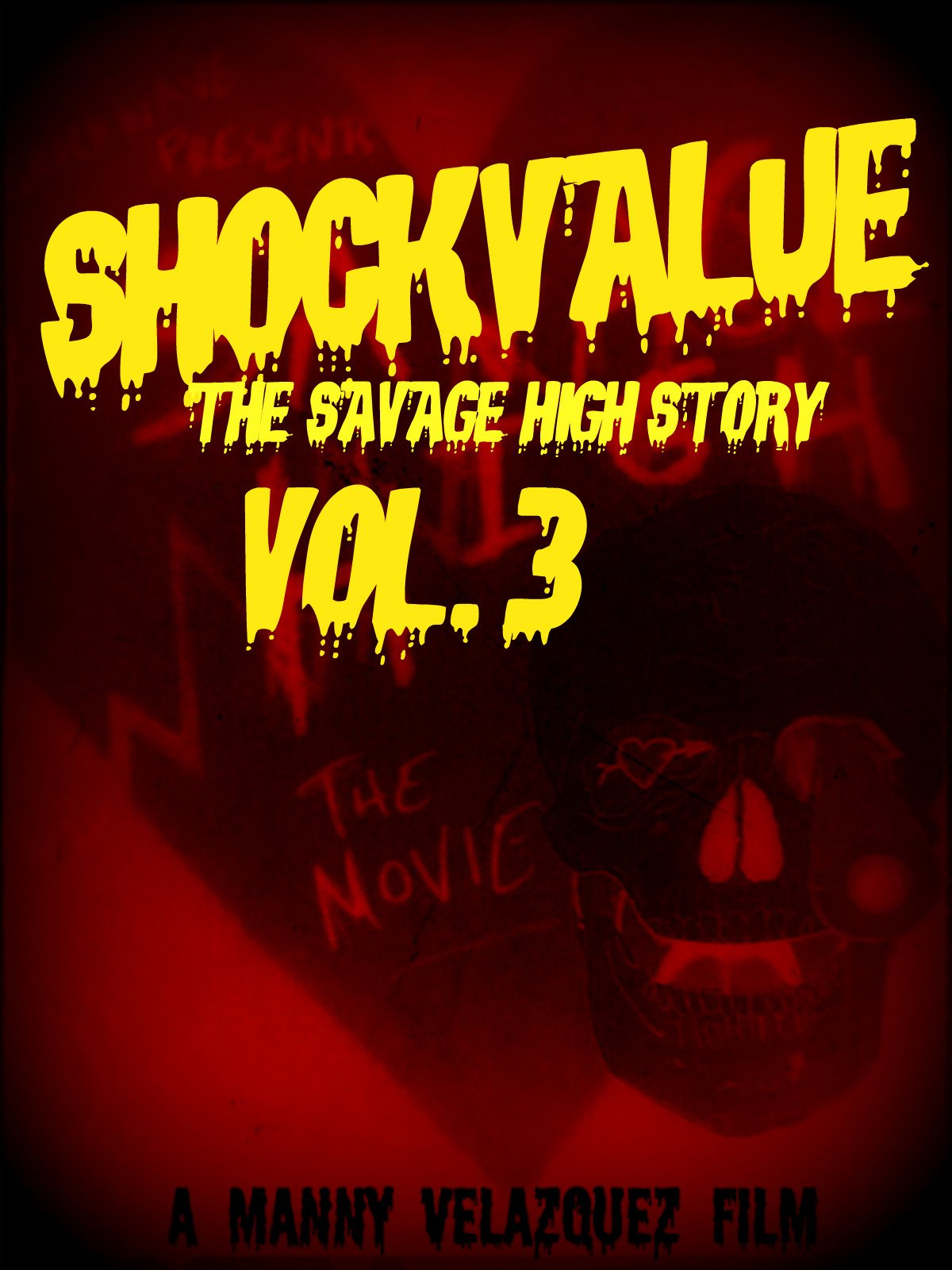 Shockvalue: The Savage High Story Vol. 3