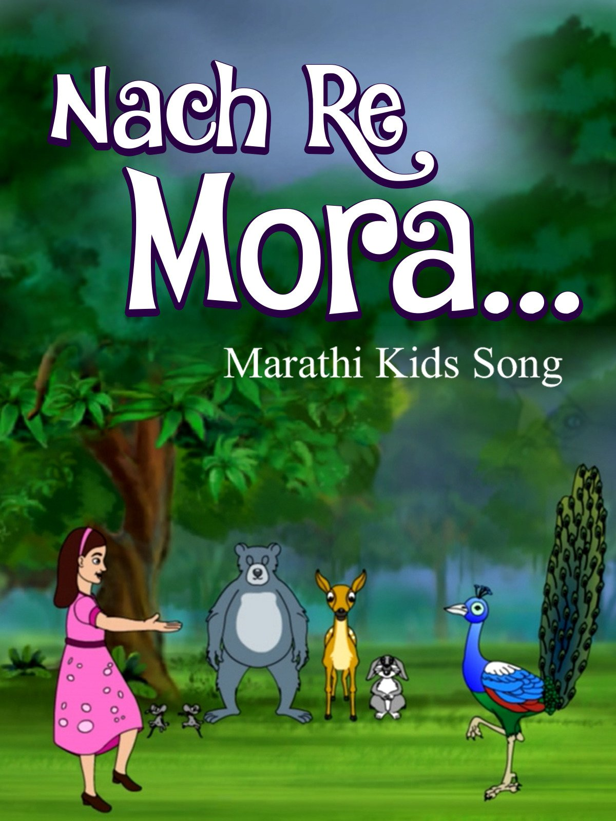 Nach Re Mora Marathi Kids Song