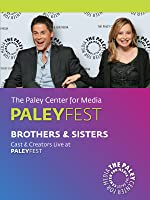 Brothers & Sisters: Cast & Creators Live at the Paley Center