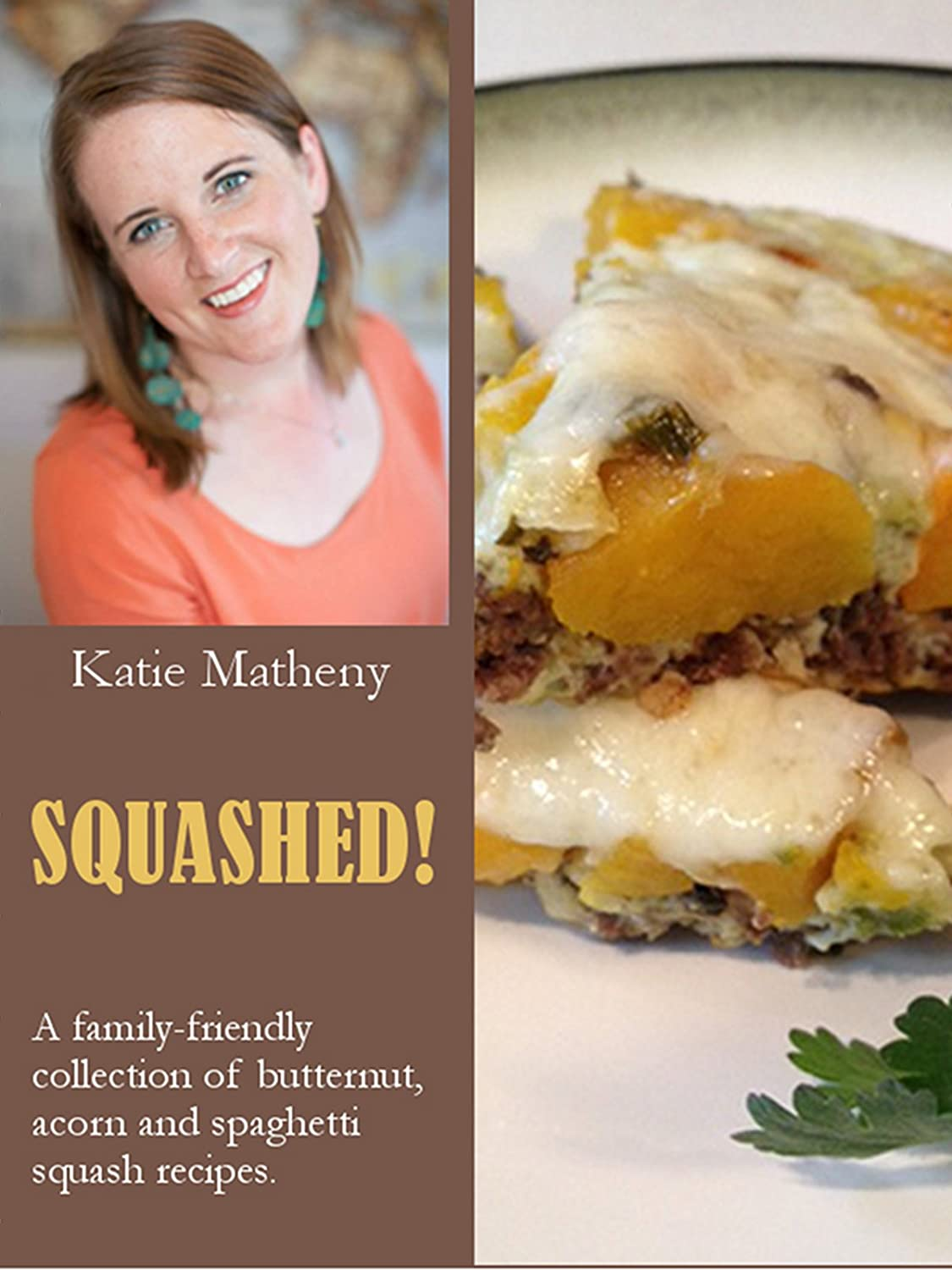 http://www.amazon.com/SQUASHED-family-friendly-collection-butternut-spaghetti-ebook/dp/B00H1M0TPG/ref=as_sl_pc_ss_til?tag=lettfromahome-20&linkCode=w01&linkId=IPTCWMZGSUIRFMVL&creativeASIN=B00H1M0TPG