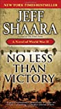 img - for No Less Than Victory: A Novel of World War II book / textbook / text book