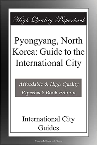 Pyongyang, North Korea: Guide to the International City
