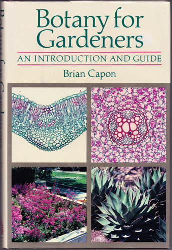 Botany for Gardeners: An Introduction and Guide, Capon, Brian