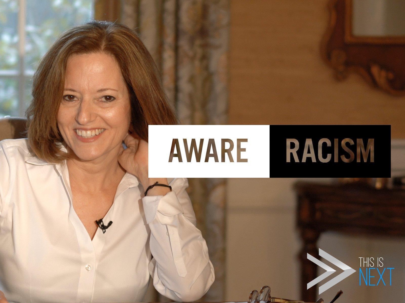 Aware: Racism