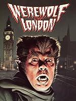 Werewolf Of London [HD]