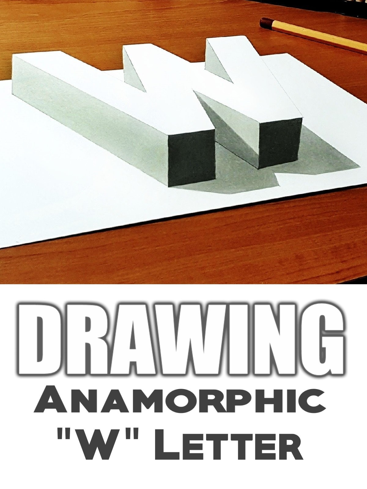 "Clip: Drawing Anamorphic ""W"" Letter"