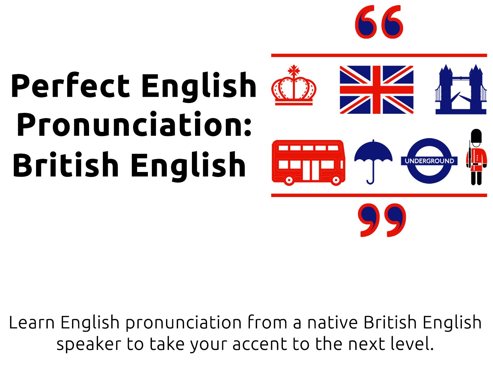 Perfect English Pronunciation: British English - Season 1