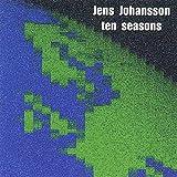 Ten Seasons by JENS JOHANSSON (2013-05-03)