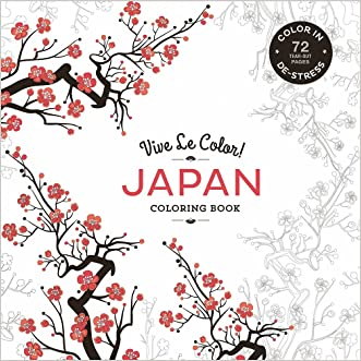 Vive Le Color! Japan (Adult Coloring Book): Color In: De-Stress (72 Tear-Out Pages) written by Abrams Noterie
