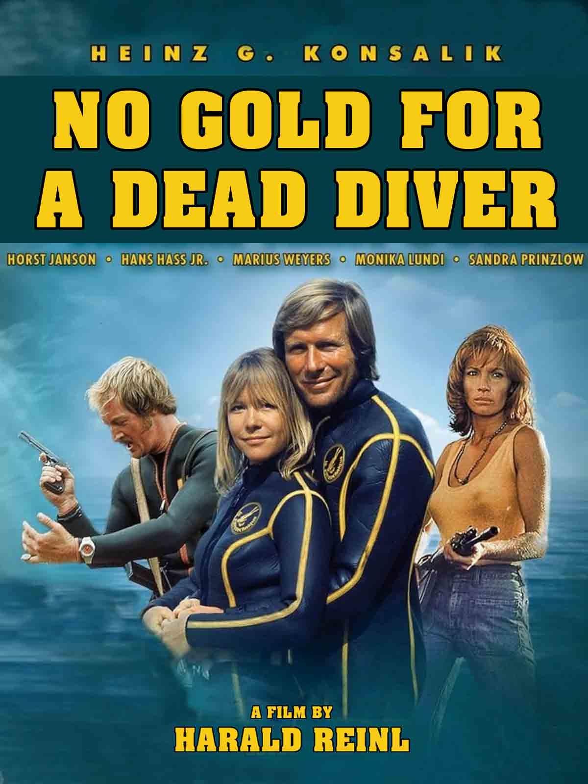 No Gold For A Dead Diver