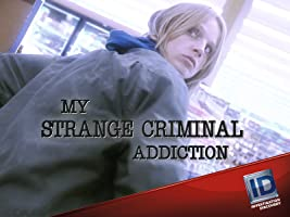 My Strange Criminal Addiction Season 1