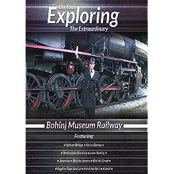 Exploring the Extraordinary  Bohinj Museum Railway [Blu-ray]