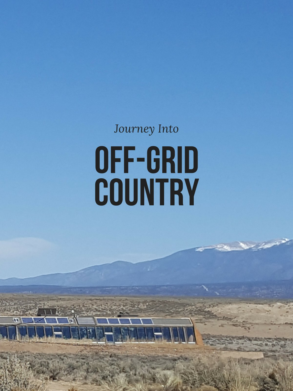 Clip: My Journey Into Off-Grid Country
