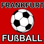 Frankfurt Fußball Nachrichten