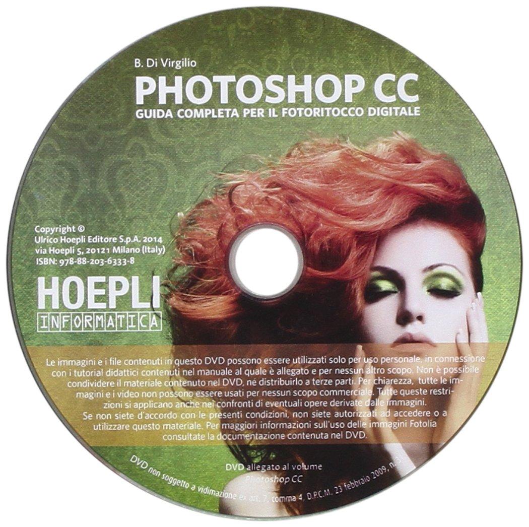 Photoshop CC. Guida completa per il fotoritocco digitale