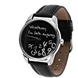 Whatever, I'm Late Anyway Watch,The ORIGINAL ZIZ Black Unisex Wrist Watch, Funny Wrist Watch, EVERY WATCH COMES IN A BEAUTIFUL GIFT BOX AND WITH AN ADDITIONAL BAND (Color: black)