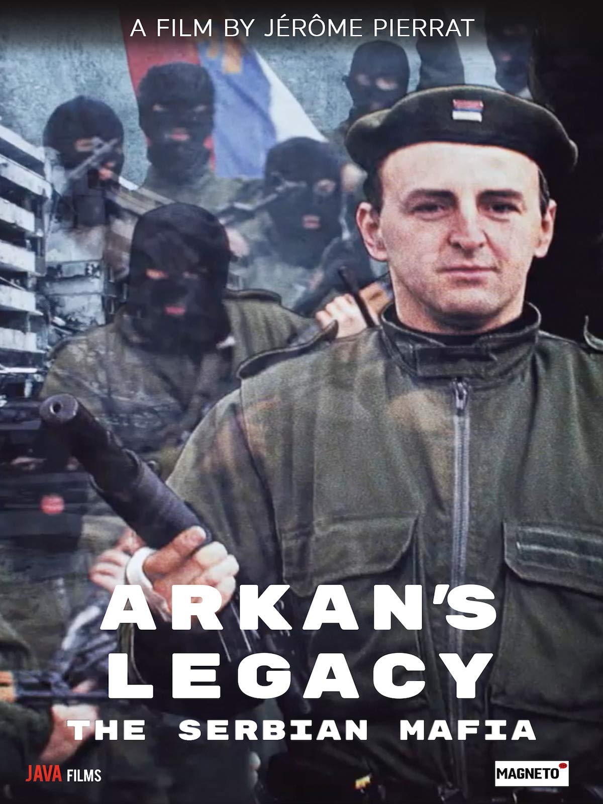 Arkan's Legacy: The Serbian Mafia