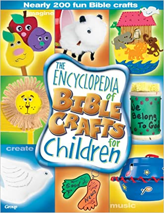 The Encyclopedia of Bible Crafts for Children written by Laurie Castaneda