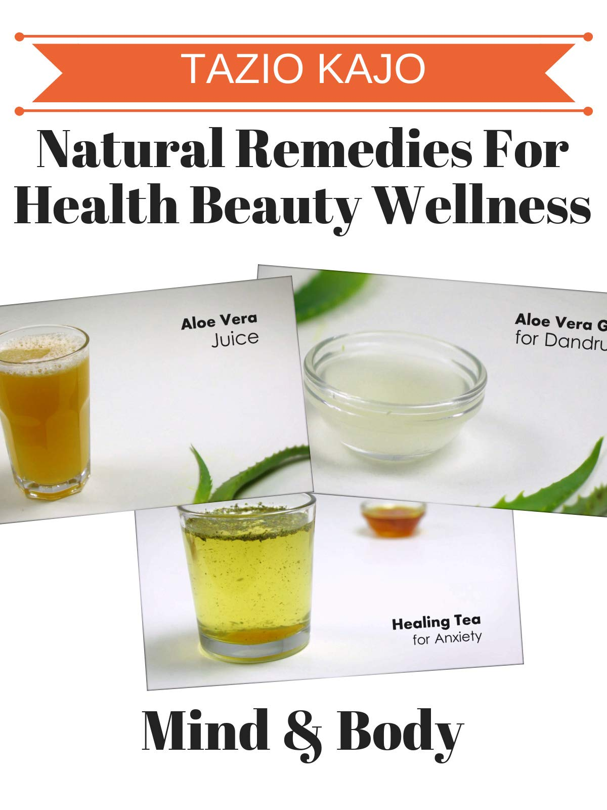 Natural Remedies For Health, Beauty & Wellness