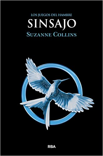 Sinsajo = Mockingjay (Hunger Games) (Spanish Edition)