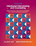 Intentional Interviewing and Counseling: Facilitating Client Development in a Multicultural Society (book only) (0495006203) by Ivey, Allen E.