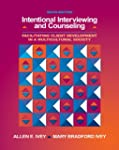Intentional Interviewing and Counseli...