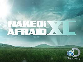 Naked and Afraid XL Season 1
