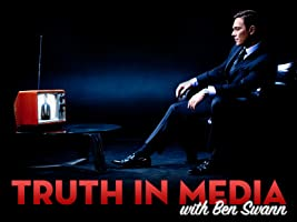 Truth In Media with Ben Swann: Season One