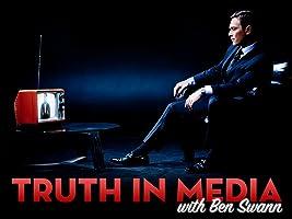 Truth In Media with Ben Swann: Season One