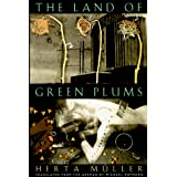 The Land of Green Plumsby Herta Muller