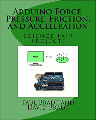 Arduino Force, Pressure, Friction, and Acceleration Science Fair Projects