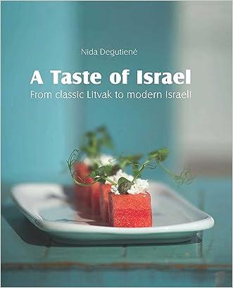 A Taste of Israel - From classic Litvak to modern Israeli