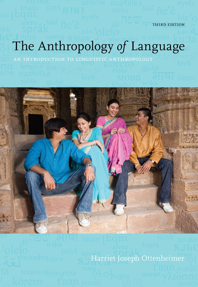 The anthropology of language an introduction to linguistic