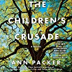 The Children's Crusade: A Novel | Ann Packer