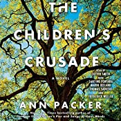 The Children's Crusade: A Novel | [Ann Packer]
