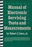 Manual of Electronic Servicing Tests and Measurements