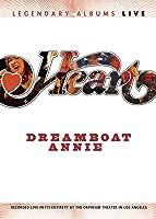 Heart: Dreamboat Annie Live