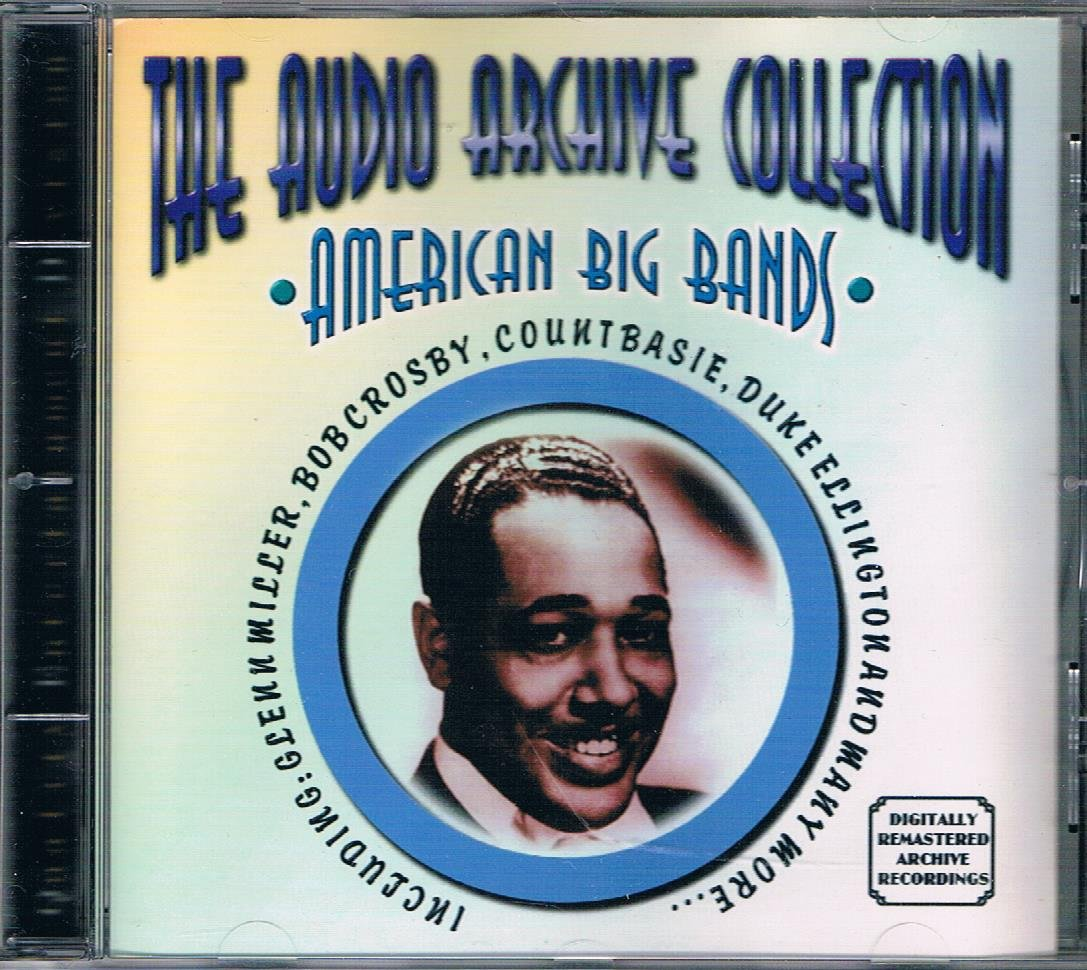 The Audio Archive Collection:American Big Bands : JAZ 2476